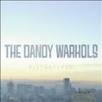 The Dandy Warhols - Distortland