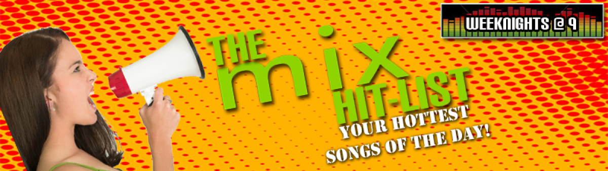 The Mix Hit List brought to you by Boomtown Casino